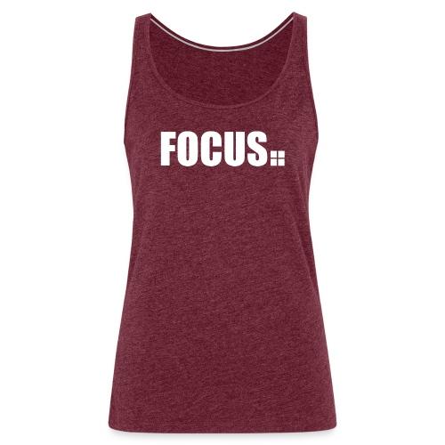 focus - Frauen Premium Tank Top