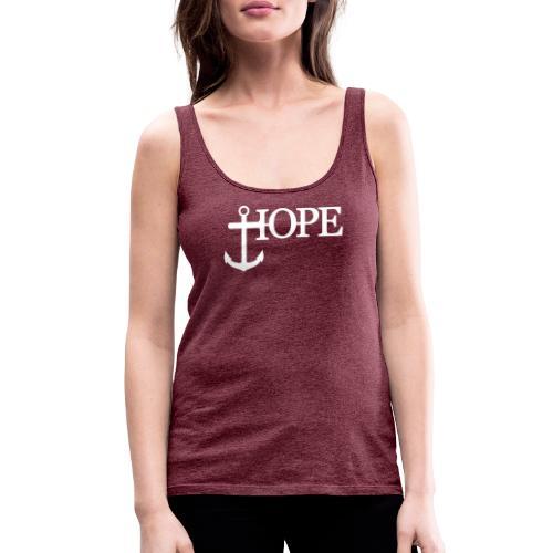 Hope Anker Anchor Hoffnung - Frauen Premium Tank Top