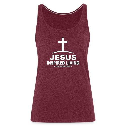 Jesus Inspired Living - Premiumtanktopp dam