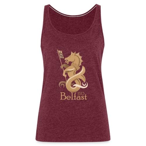 Belfast 1613 Seahorse - Women's Premium Tank Top