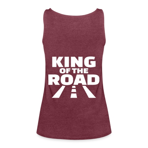king of the road Weiss - Frauen Premium Tank Top