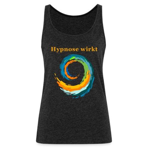 Hypnose wirkt - Frauen Premium Tank Top