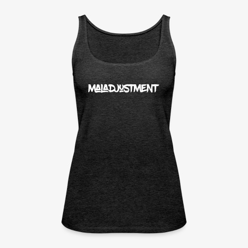 Maladjustment Logo - Frauen Premium Tank Top