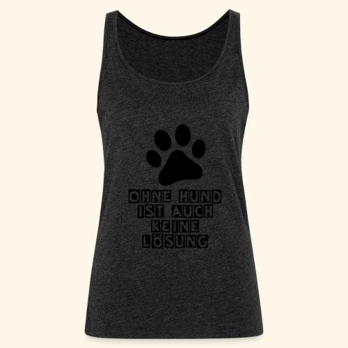 Accessoires für Hundefreunde - Frauen Premium Tank Top