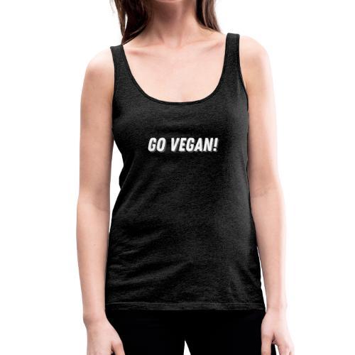 Go vegan! - Frauen Premium Tank Top