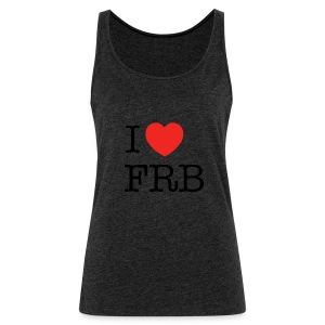 I Love FRB - Streetwear - Dame Premium tanktop