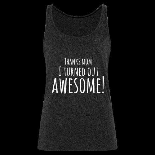 awesome - Vrouwen Premium tank top
