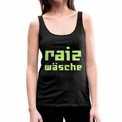raizwaesche - Frauen Premium Tank Top