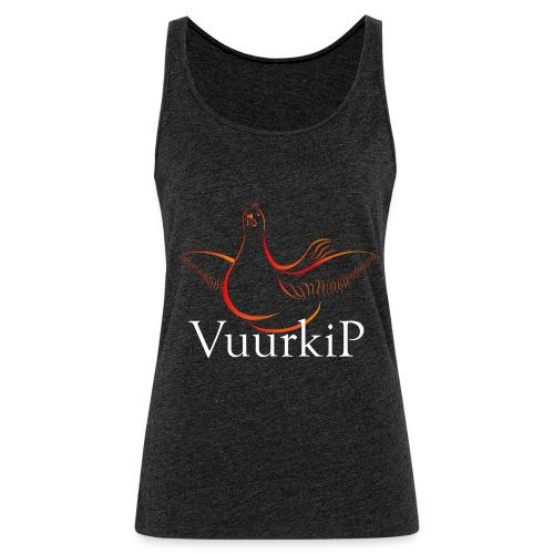 Vuurkip - Vrouwen Premium tank top