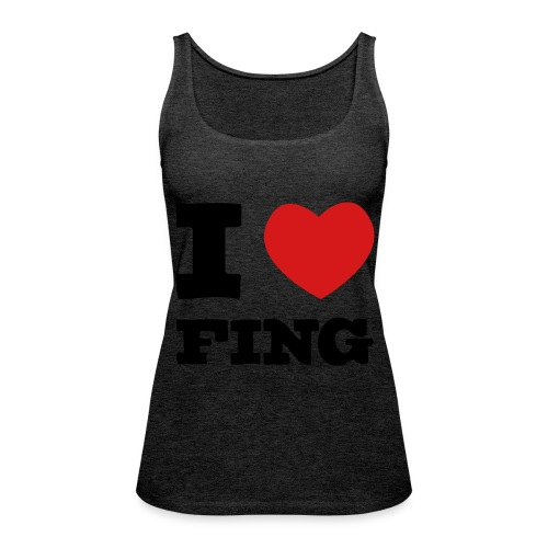 I Love FIng - Premiumtanktopp dam