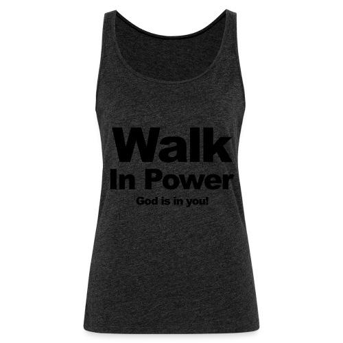 WALK In POWER - Frauen Premium Tank Top