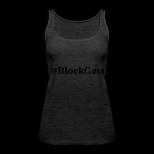 BlockG20 - Frauen Premium Tank Top