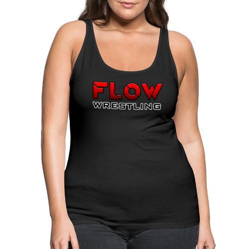 FLOW Wrestling - Débardeur Premium Femme