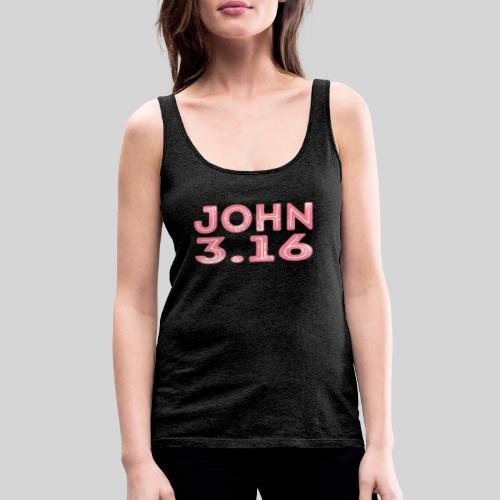 Johannes 3 Vers 16 Bibelversdesign - Frauen Premium Tank Top