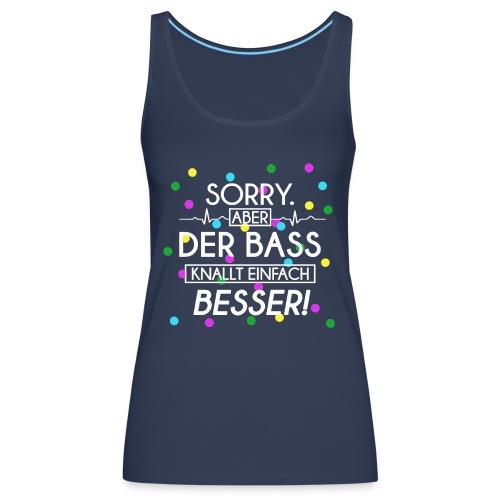 Der Bass Knallt Besser png - Frauen Premium Tank Top
