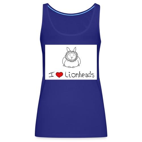 I Love Lionheads - Women's Premium Tank Top