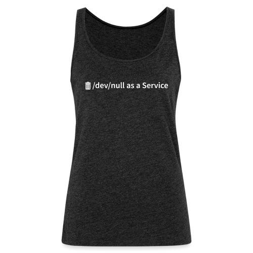 /dev/null as a Service w - Frauen Premium Tank Top