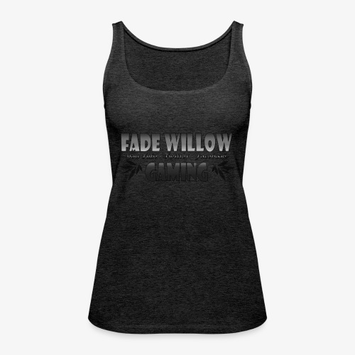 Fade Willow Gaming - Women's Premium Tank Top