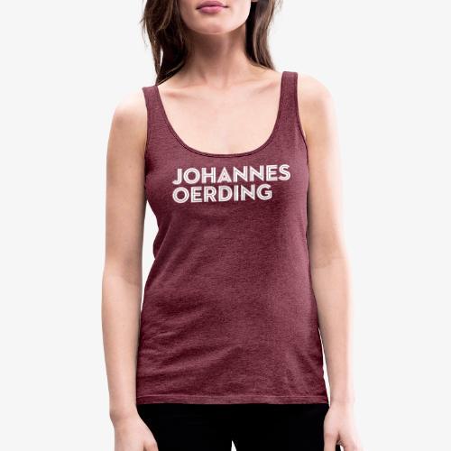 Johannes Oerding Schriftzug - Frauen Premium Tank Top