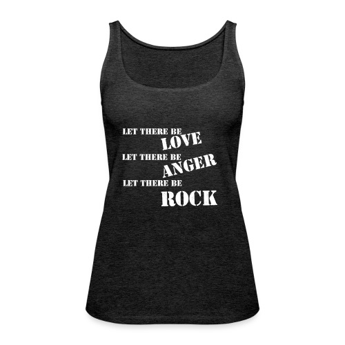 Love Anger Rock - Women's Premium Tank Top