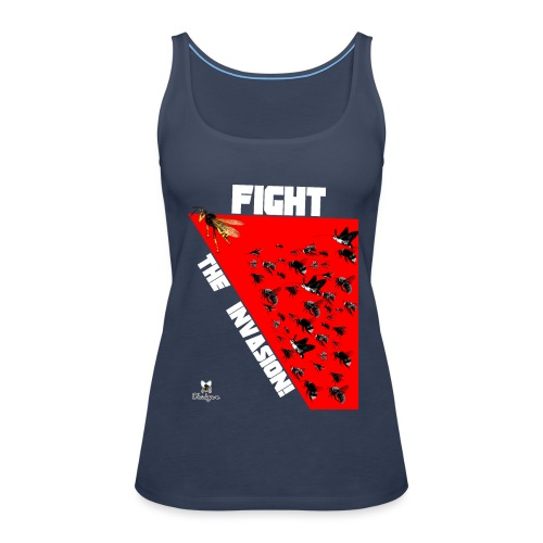 FIGHT THE INVASION - Camiseta de tirantes premium mujer