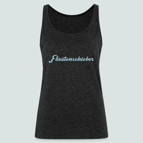 Flautenschieber_01_Intriq - Frauen Premium Tank Top