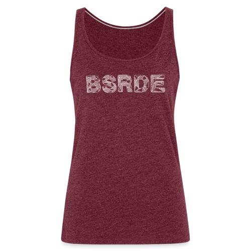 BSRDE - Vrouwen Premium tank top