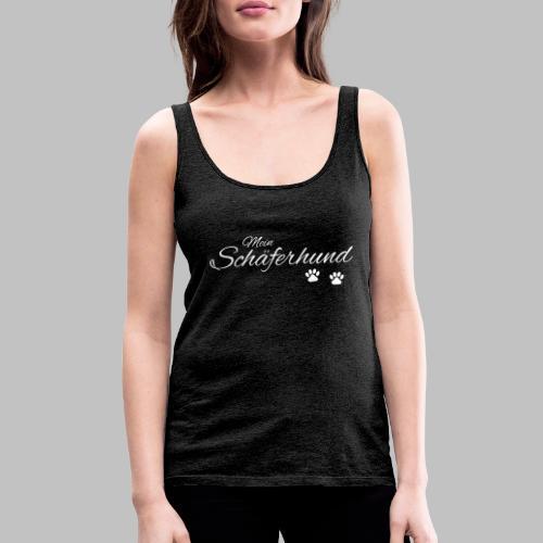 Mein Schäferhund - T-Shirt - Hoodie - Pullover - Frauen Premium Tank Top