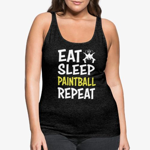 Eat, Sleep, Paintball and Repeat! - Premiumtanktopp dam
