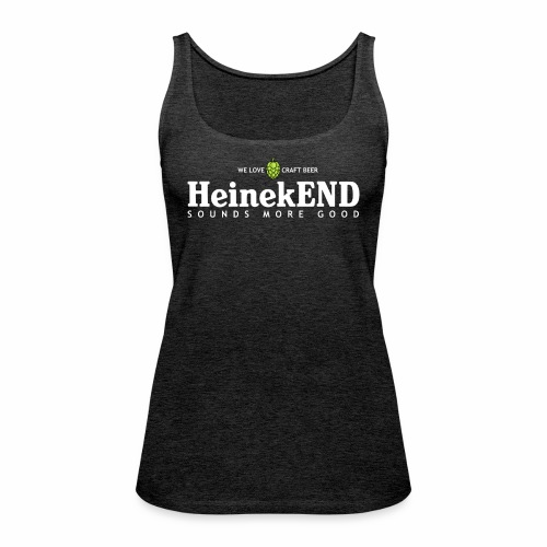 HeinekEND scritta bianca - Canotta premium da donna