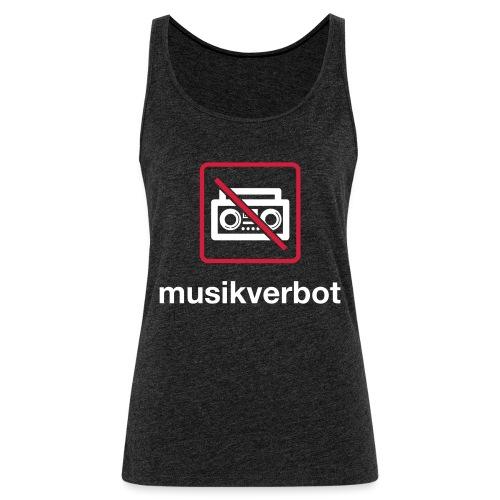Musicverbot - Camiseta de tirantes premium mujer