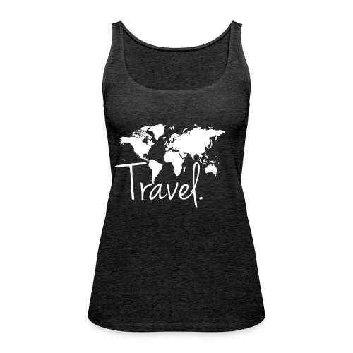 Travel. Weltkarte. - Frauen Premium Tank Top