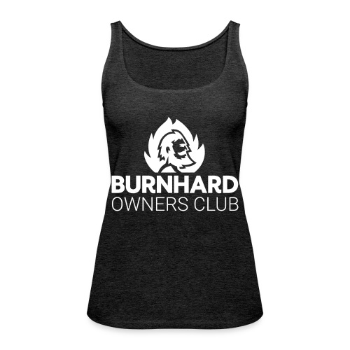 Burnhard Owners Club - Frauen Premium Tank Top