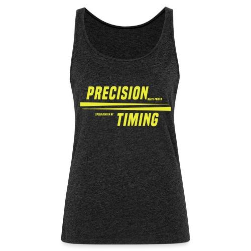 PRECISION & TIMING - Dame Premium tanktop