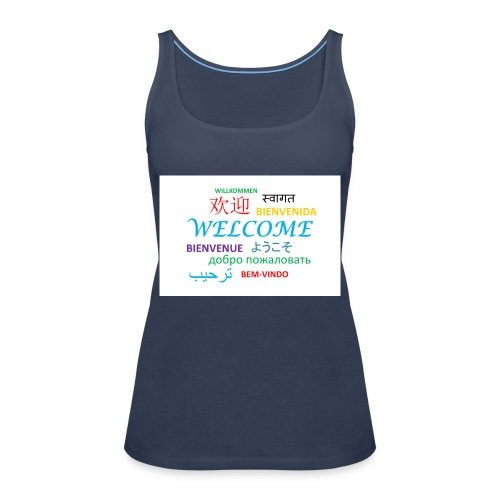 welcome - Frauen Premium Tank Top