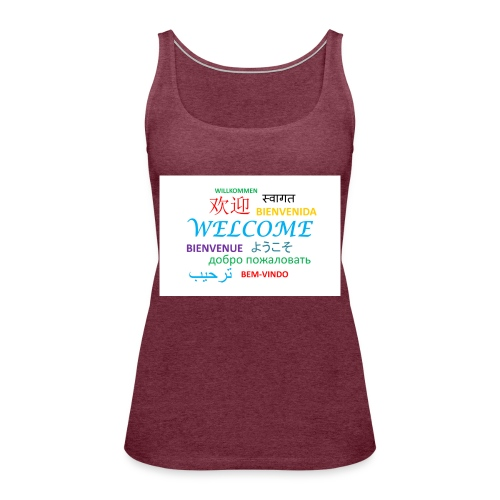 welcome - Frauen Premium Tank Top