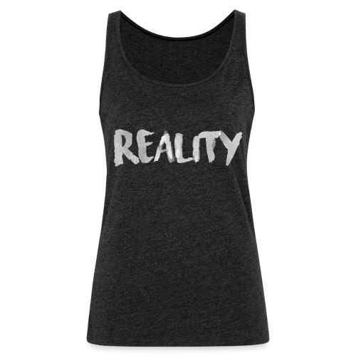Reality - Débardeur Premium Femme