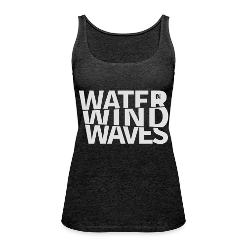 Water Wind Waves - Frauen Premium Tank Top