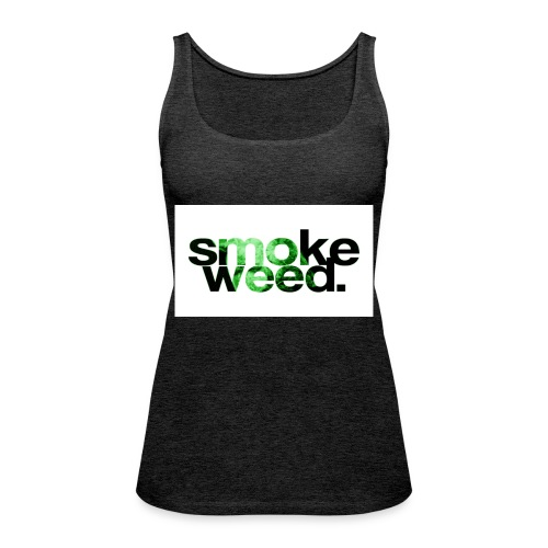 smoke weed - Frauen Premium Tank Top