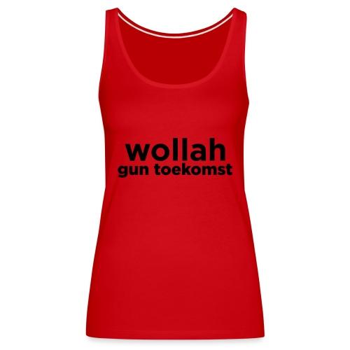 Wollah Gun Toekomst - Vrouwen Premium tank top