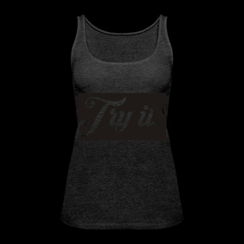 TRY IT! / INTENTALO! - Camiseta de tirantes premium mujer