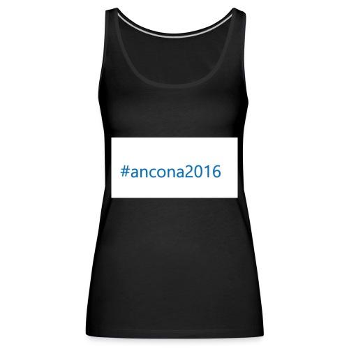 #ancona2016 - Camiseta de tirantes premium mujer