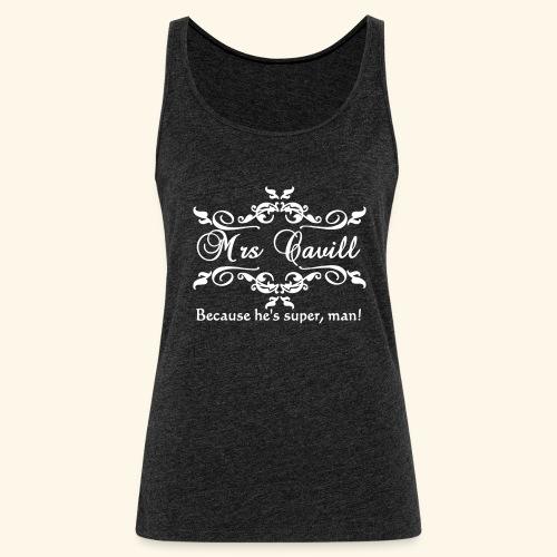 Mrs Cavill - Women's Premium Tank Top