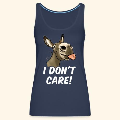 Ane I don't care! (texte blanc) - Débardeur Premium Femme