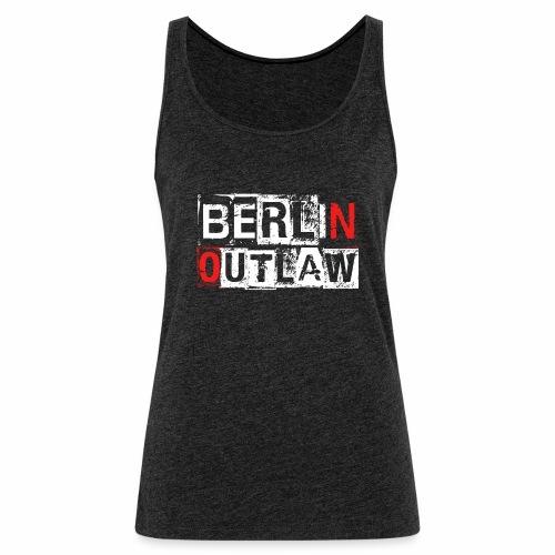 Berlin Outlaw Underground Gangster - Frauen Premium Tank Top