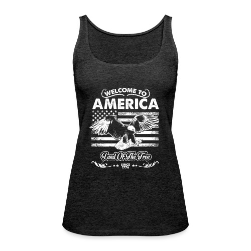 Welcome To America - Vrouwen Premium tank top
