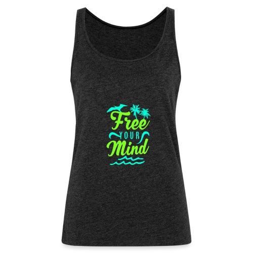 Free Your mind - Frauen Premium Tank Top