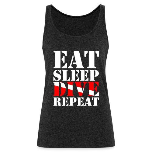 Eat Sleep Dive Repeat - Frauen Premium Tank Top
