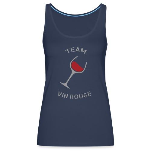 Team Vin Rouge - T-shirt - Débardeur Premium Femme