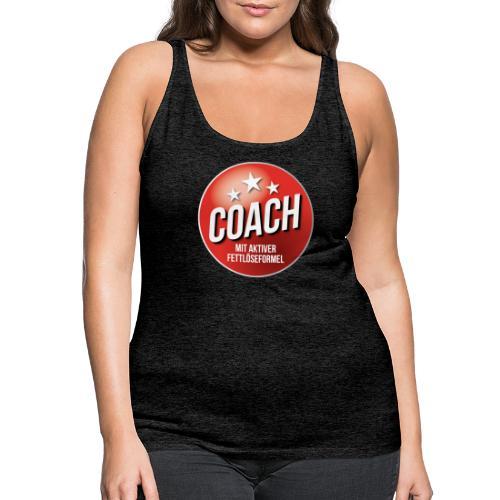 Fußball Coach Trainer Fett weg Soccer - Frauen Premium Tank Top